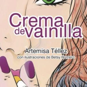 crema de vainilla_artemisa tellez